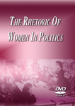 The Rhetoric of Women in Politics